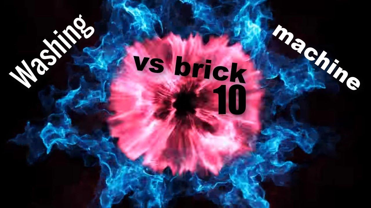 Washing Machine vs brick 10